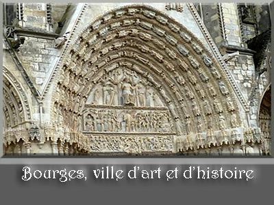 Bourges, ville d'art et d'histoire