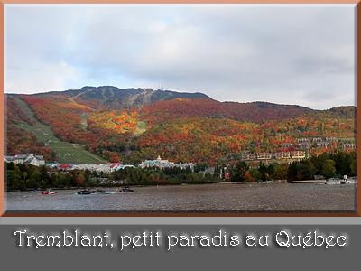 Tremblant, petit paradis canadien